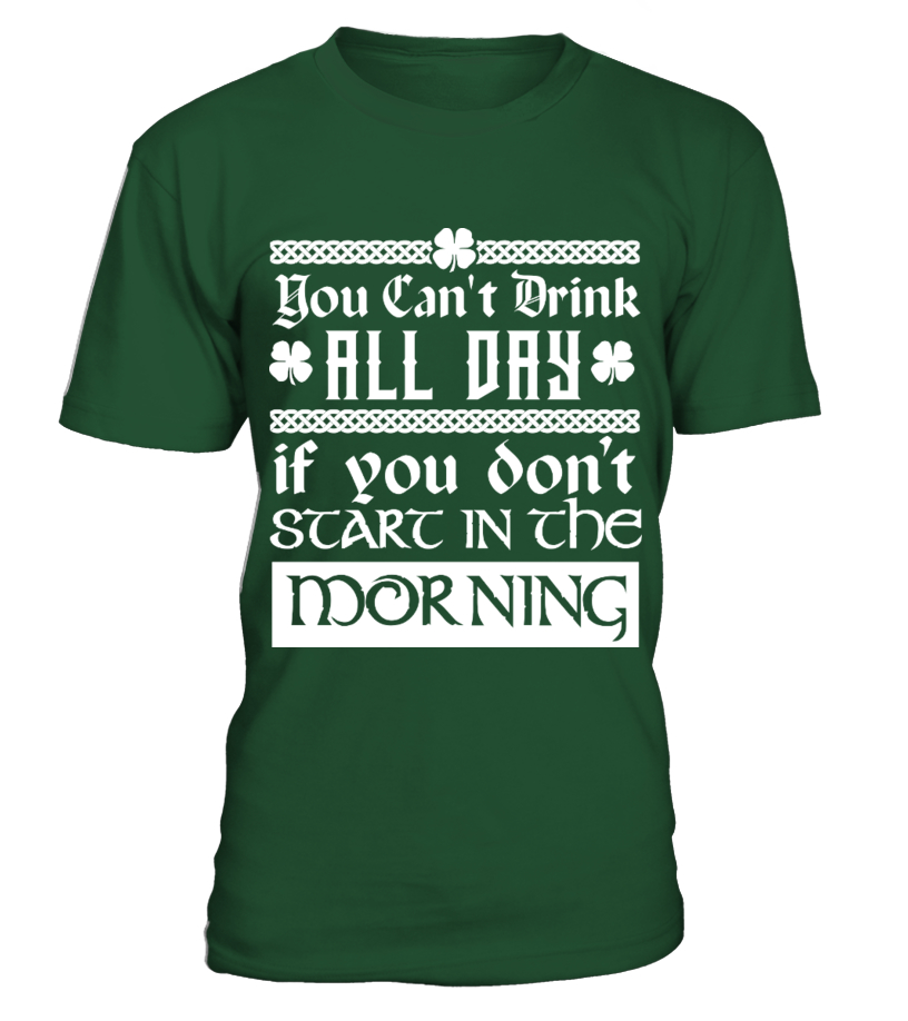 52ff8b182 ST PATRICK'S DAY - DRINK ALL DAY T SHIRT - T-shirt   Teezily
