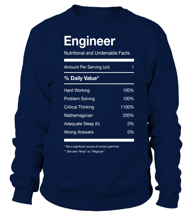 0cefa107 Engineer Nutrition Nutritional Facts Funny T-shirt - Sweatshirt ...