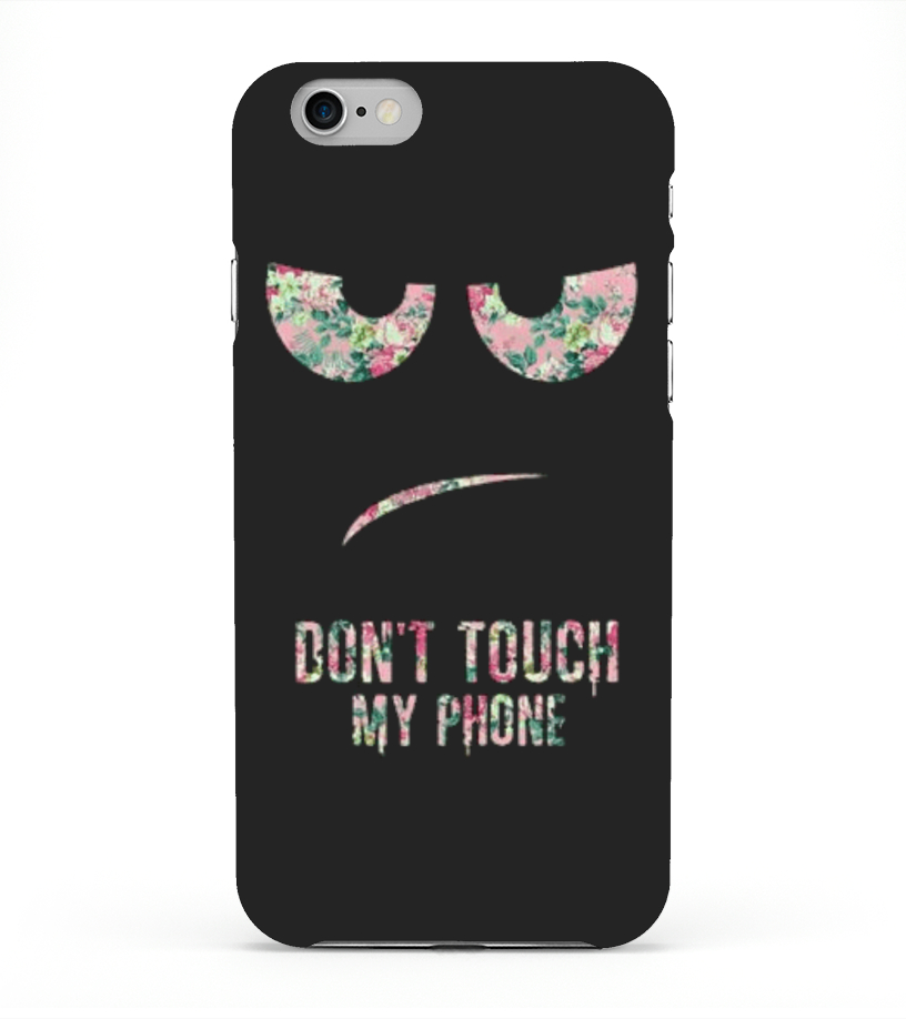 Dont touch Iphone Phone Case