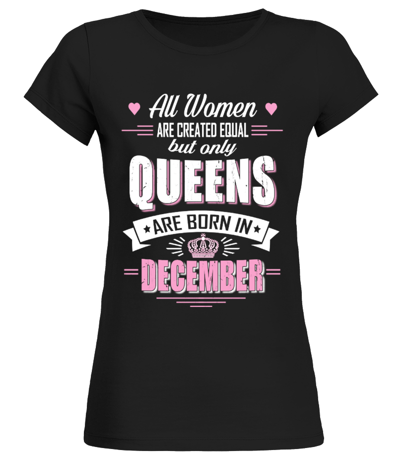 Queens are born in december tee t shirt teezily for Custom t shirts in queens ny