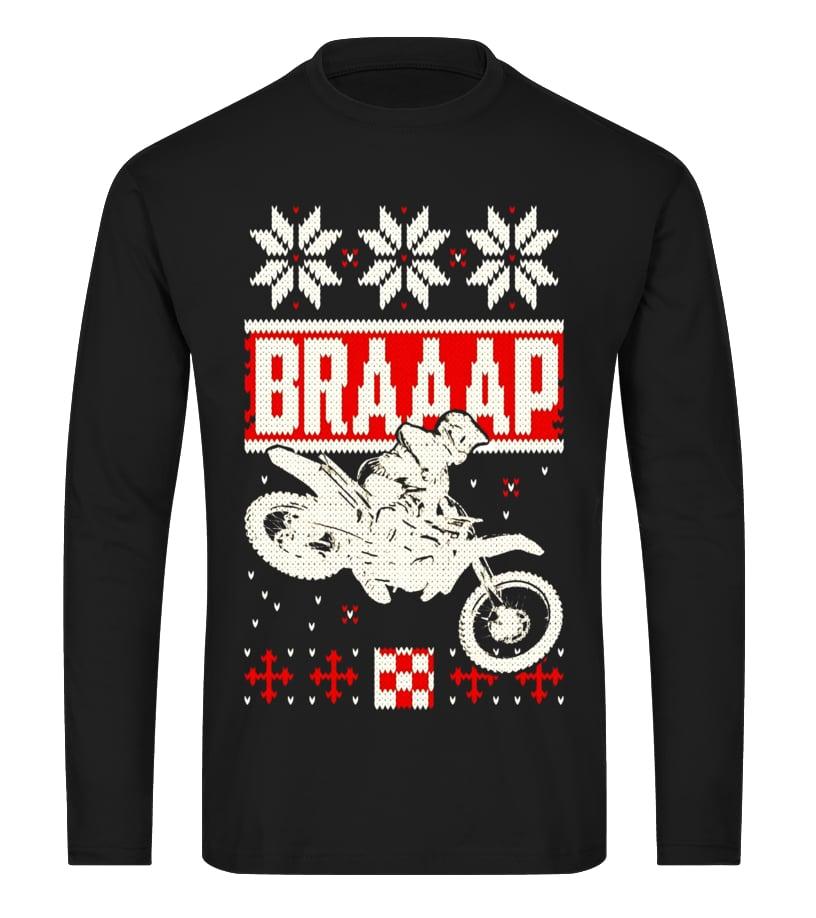 Braaap Ugly Christmas sweater t shirt motocross dirt bike