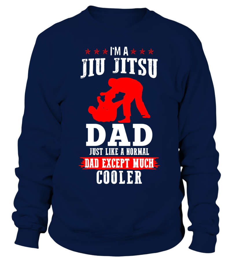 c447f519 TSHIRT I AM JIU JITSU DAD - Sweatshirt | Teezily