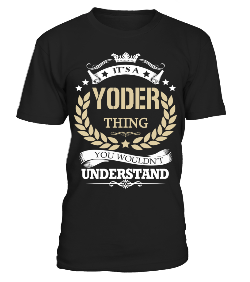 YODER - It's a YODER Thing - T-shirt | Teezily