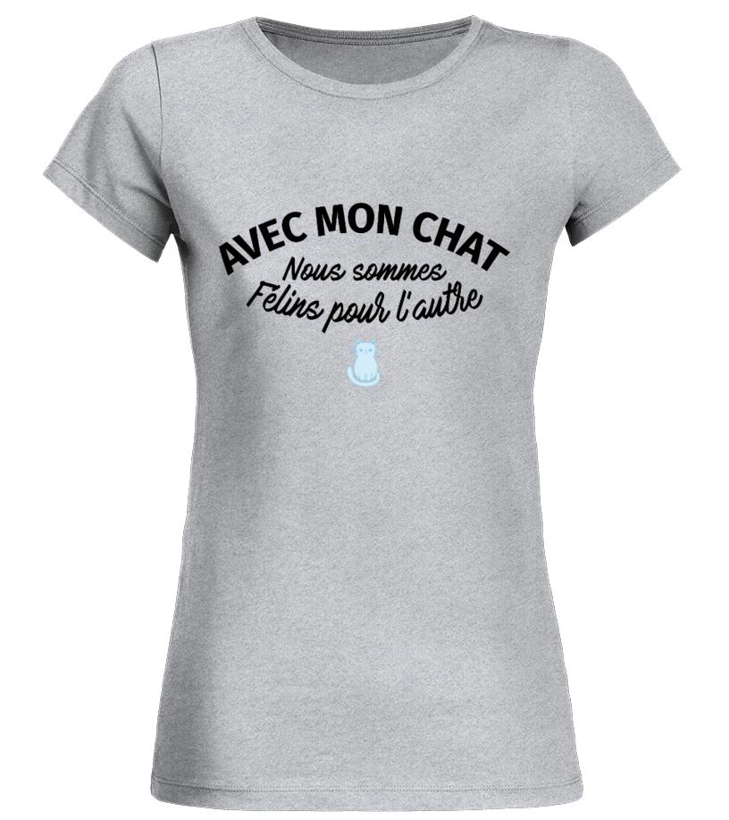 5e43b0a35 T-shirt - TSHIRT AVEC MON CHAT NOUS SOMMES FÉLINS POUR L'AUTRE ...