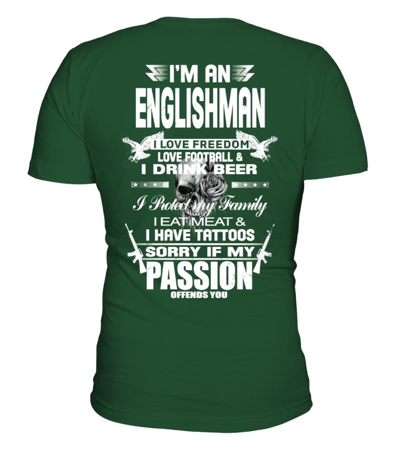 Im An Englishman T Shirt Teezily