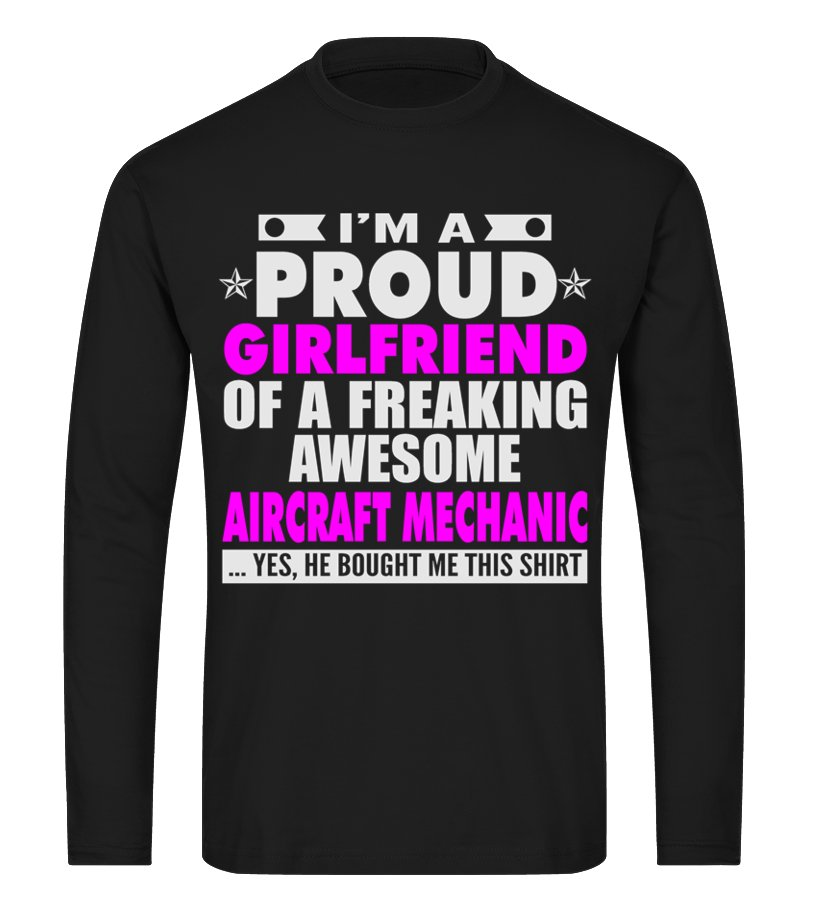 64acdcb0a GIRLFRIEND OF AWESOME AIRCRAFT MECHANIC T SHIRTS - T-shirt | Teezily