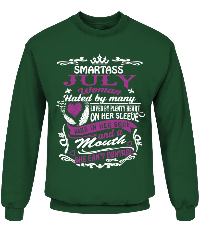 Smartass JULY Woman Birthday Shirts