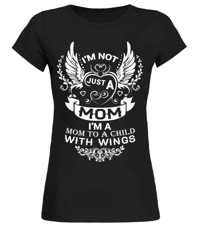 Mom To A Child With Wings Personalized Mom Shirts T Shirt Teezily