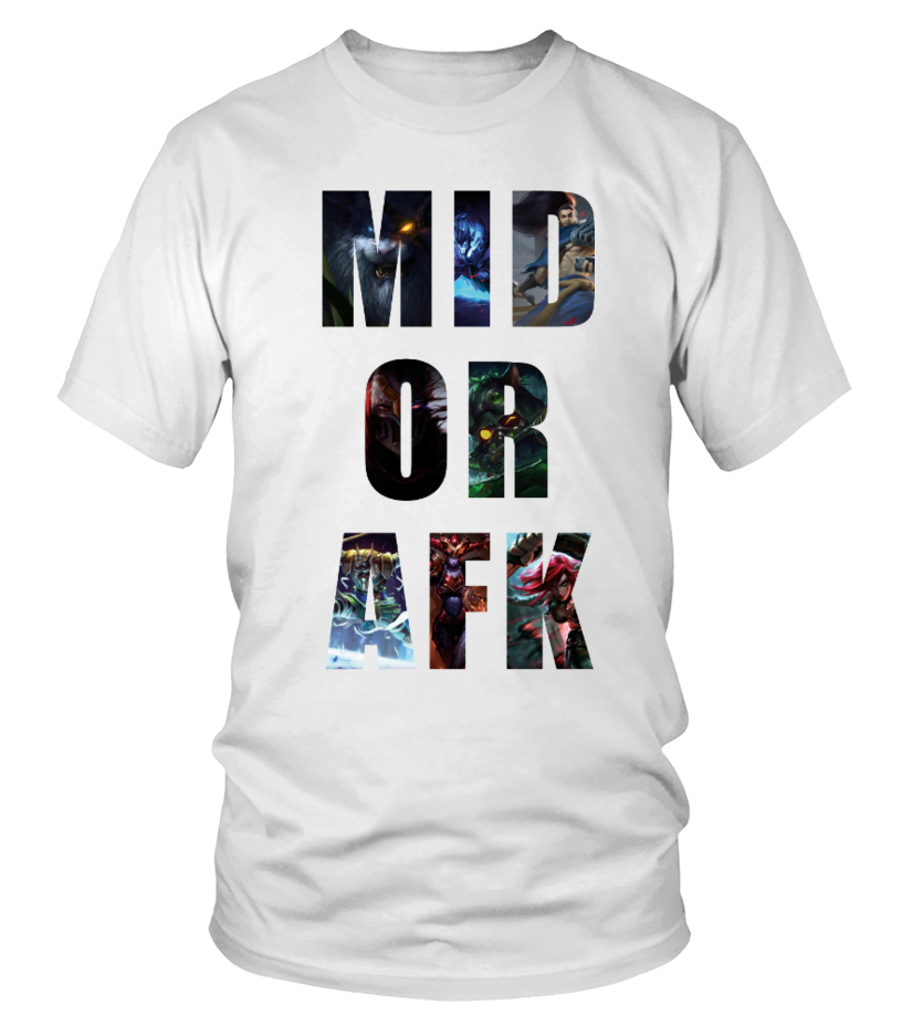 League Of Legends MID OR AFK T-shirt - T-shirt | Teezily