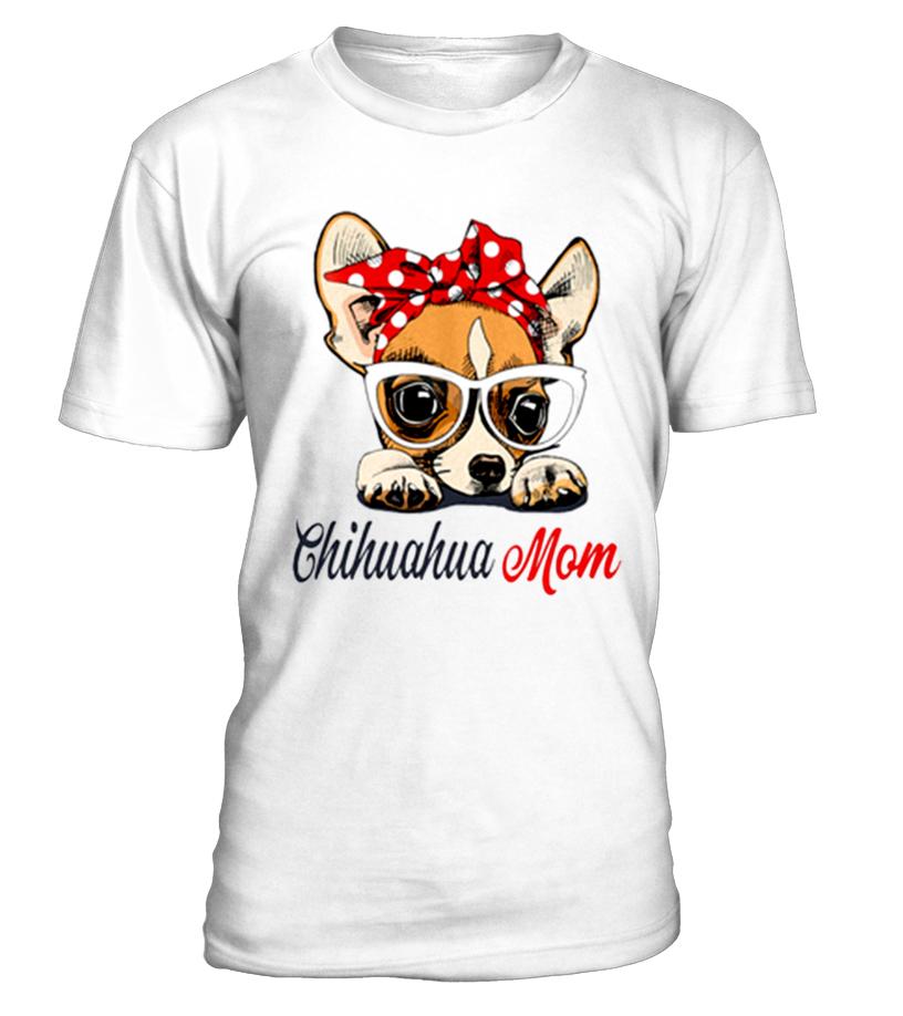CHIHUAHUA MOM TSHIRT - T-shirt | Teezily