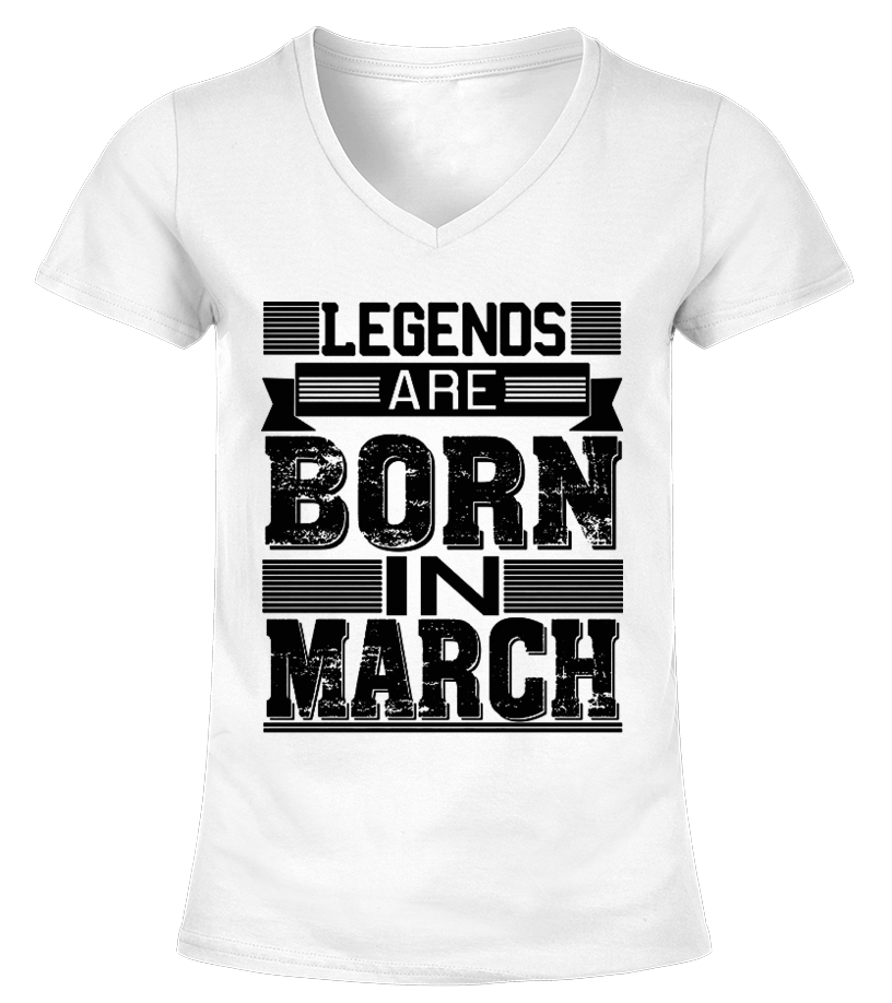7412ed75 Legends Are Born In March Birthday Shirt - T-shirt | Teezily
