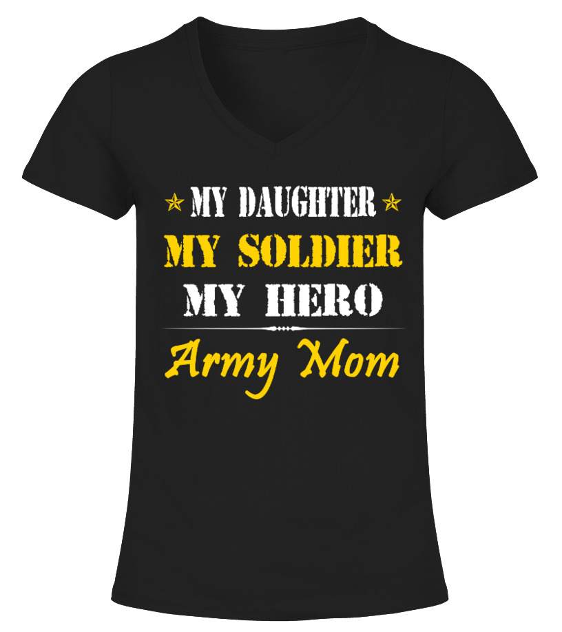 My Daughter My Soldier My Hero T Shirt Teezily