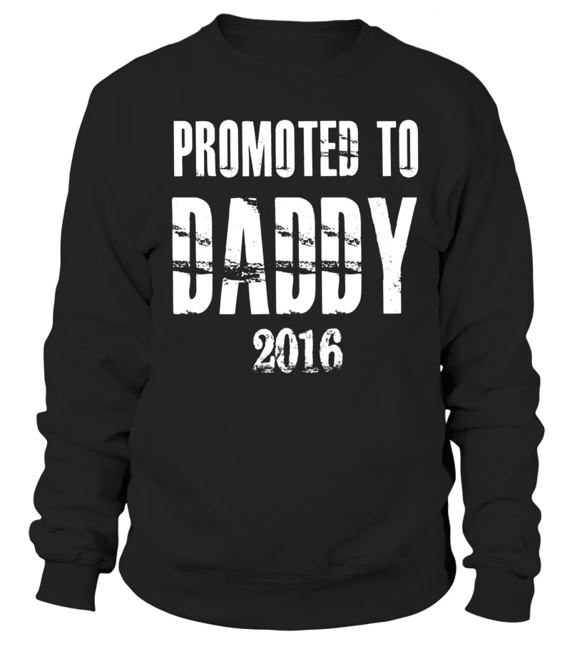 8f1c33348 Sweater - Mens Promoted To Daddy Shirt Est 2016 Father's Day Gift Tshirt -  Limited Edition