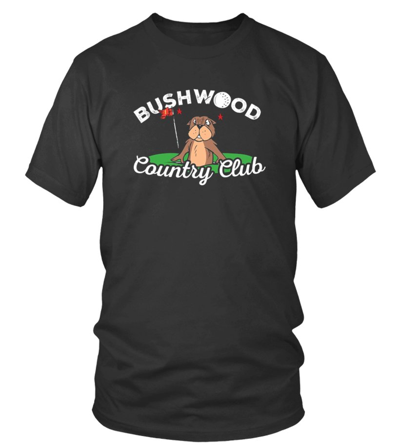 Funny Caddy Shack Golf Shirt Bushwood Country Club