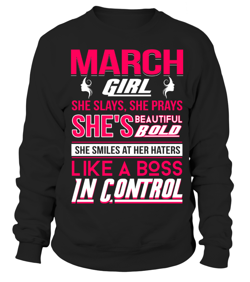 tee She Smiles at her Hater March Girl Unisex Sweatshirt