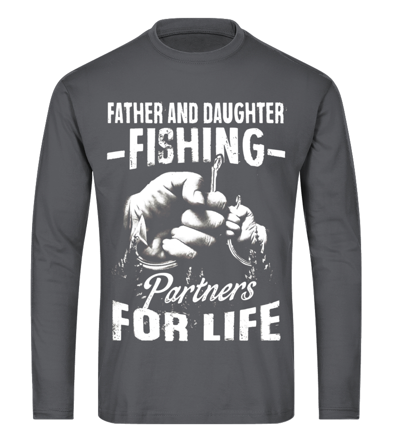 0559f402 Father And Daughter Fishing Partners For Life, Father's Day - T ...