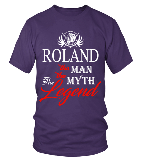 T-shirt ROLAND  the man the myth the legend | Teezily