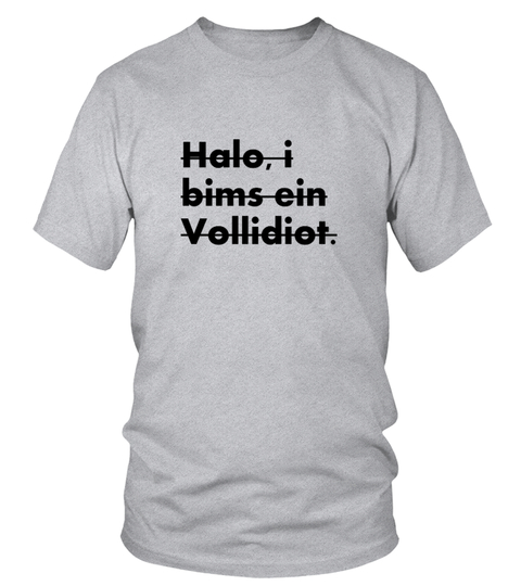 Camiseta Halo, i bims ein Vollidiot. | Teezily