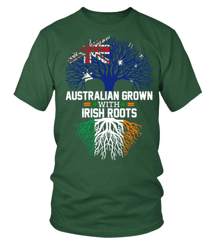 Australian Grown With Irish Roots T Shirt Teezily