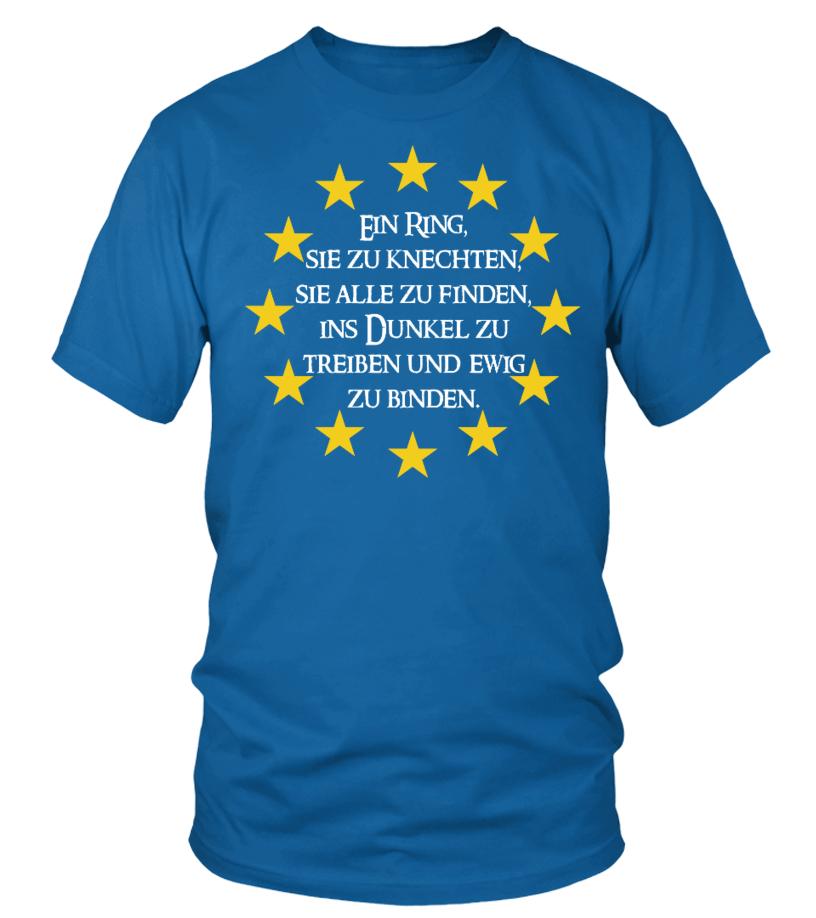 Limited Ein Ring Sie Zu Kne Europa T Shirt Teezily