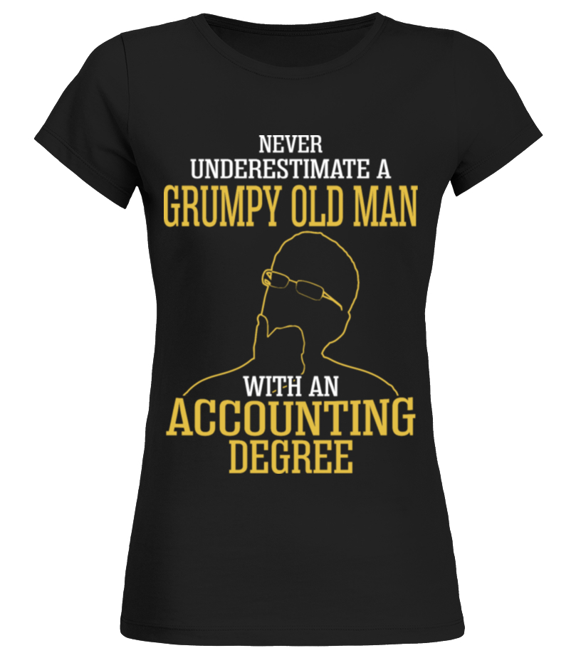 A Grumpy Old Man Accounting Degree T Shirt Birthday Gift