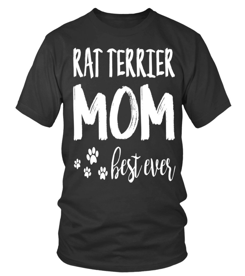 Rat Terrier Best Dog Mom Ever Shirt For