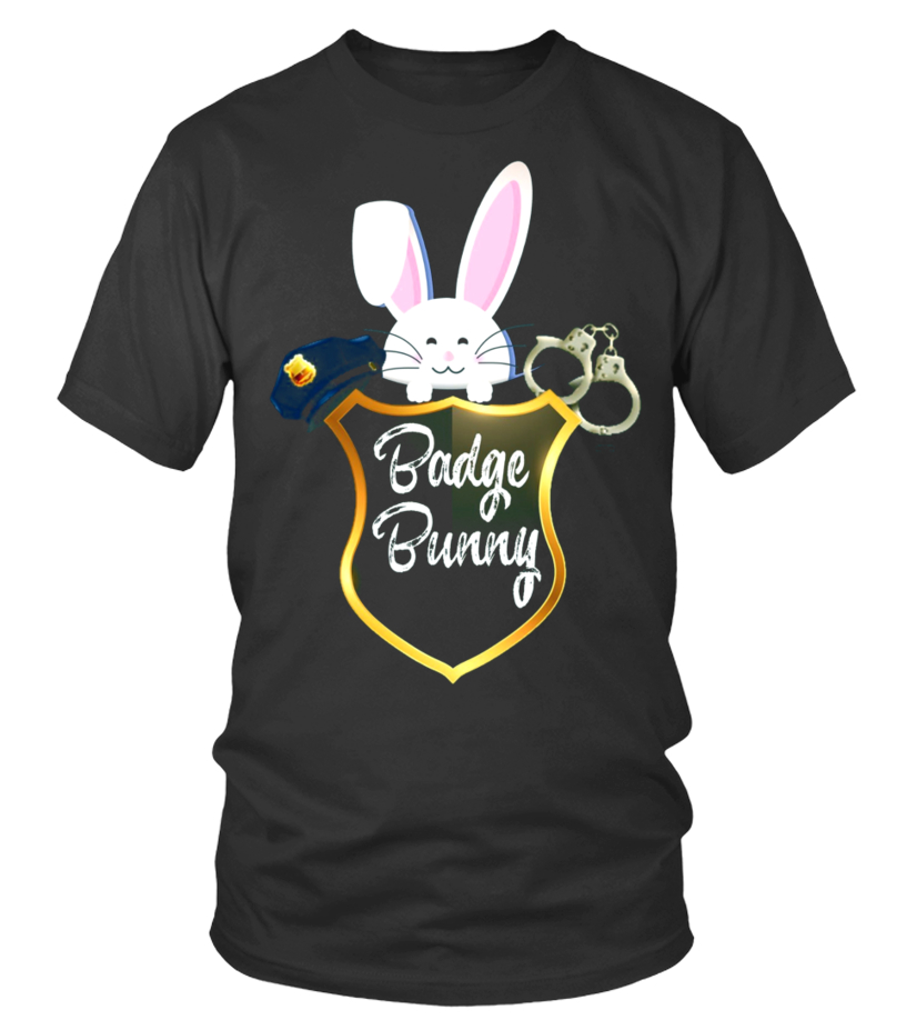 Funny Badge Bunny Love Police or Firemen - T-shirt | Teezily