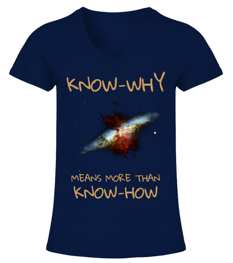 Know-Why Means More Than Know-How Philosophy Gift Shirt T-Shirt | Teezily