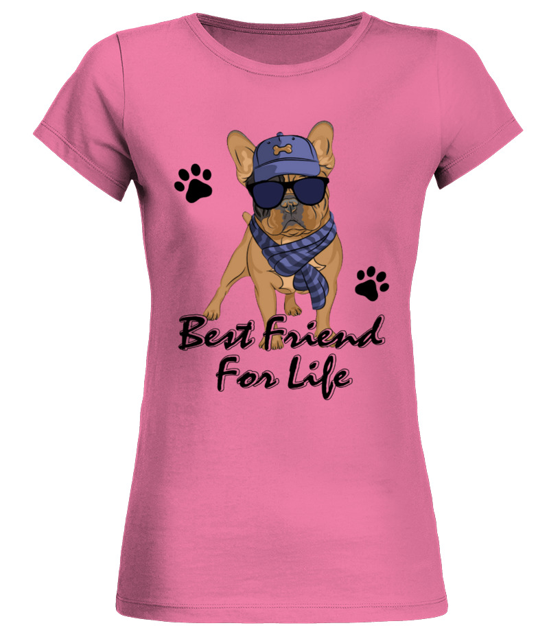 Best Friend for life French Bulldog shirt - T-shirt | Teezily