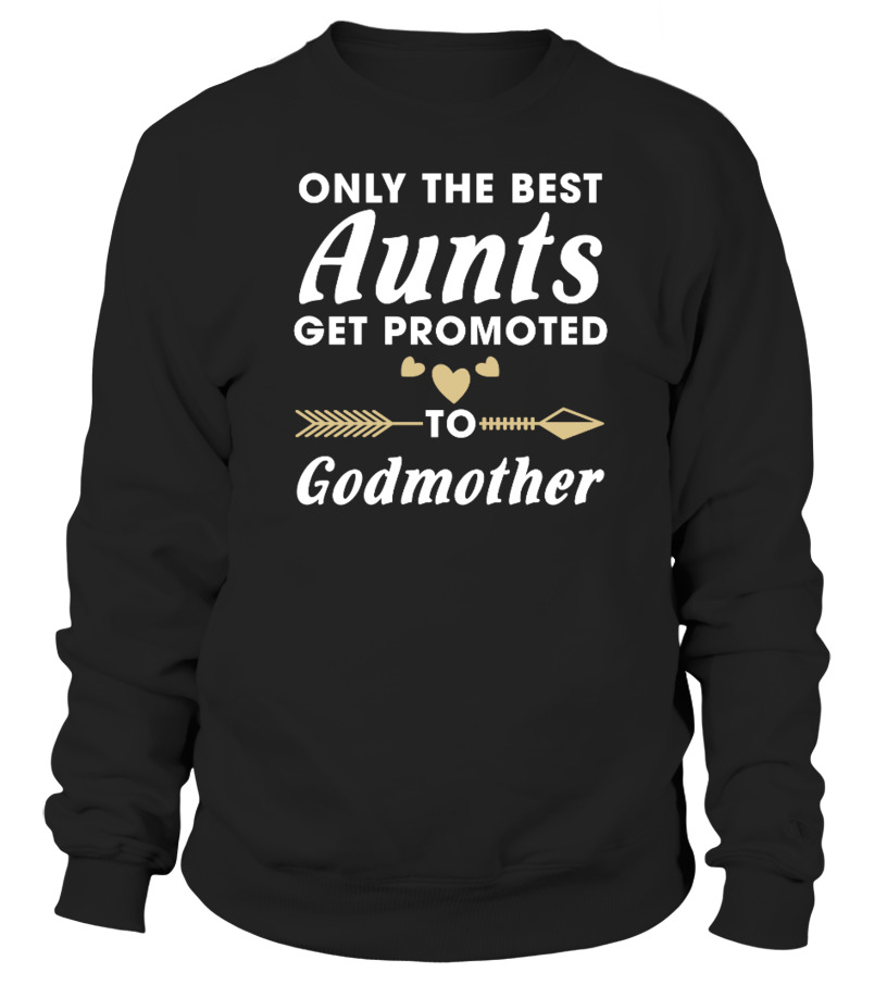 2920bc84d Only the Best Aunts Get Promoted - T-shirt | Teezily