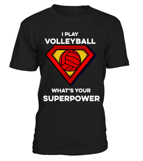 Volleyball Superpower t-shirt T-shirt | Teezily