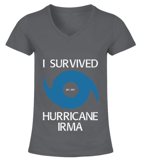 Camiseta I Survived Hurricane Irma T-Shirt | Teezily