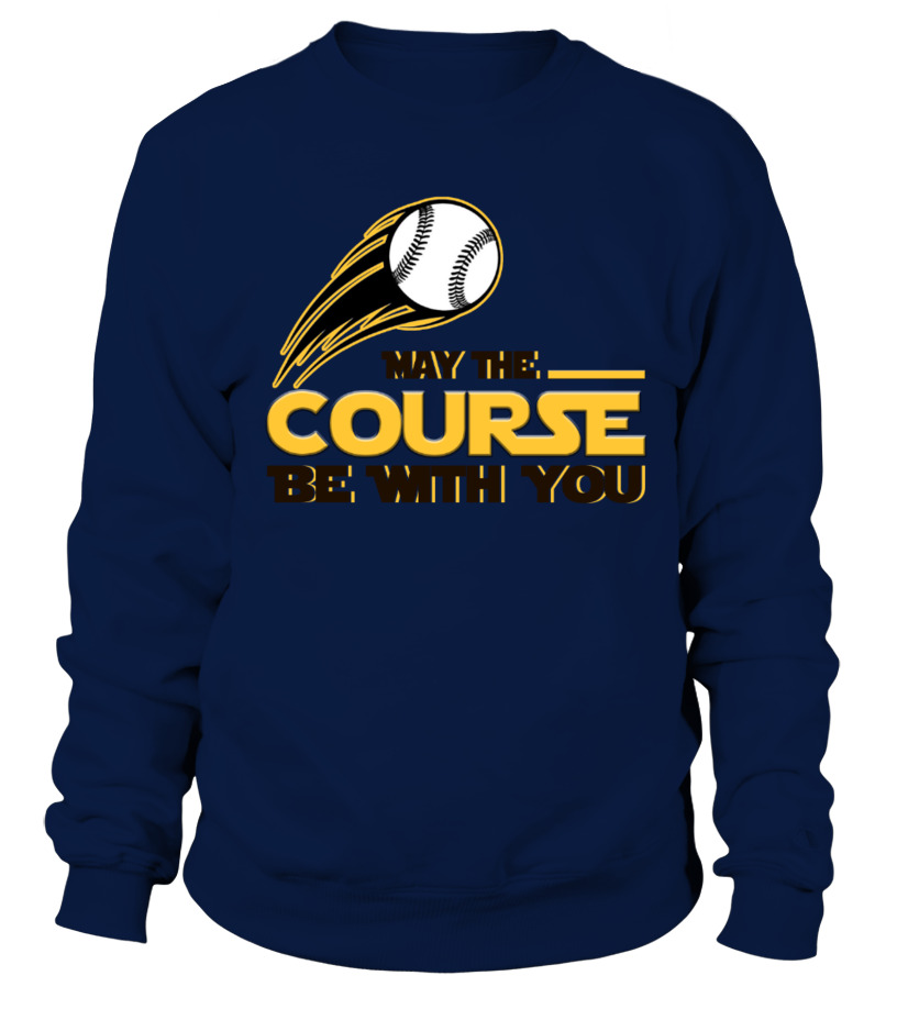 79a4d209 baseball Funny May The Course Be With You - T-shirt   Teezily