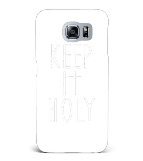 Keep It Holy T-shirt For Christians Mobilcover Samsung Galaxy S6 | Teezily