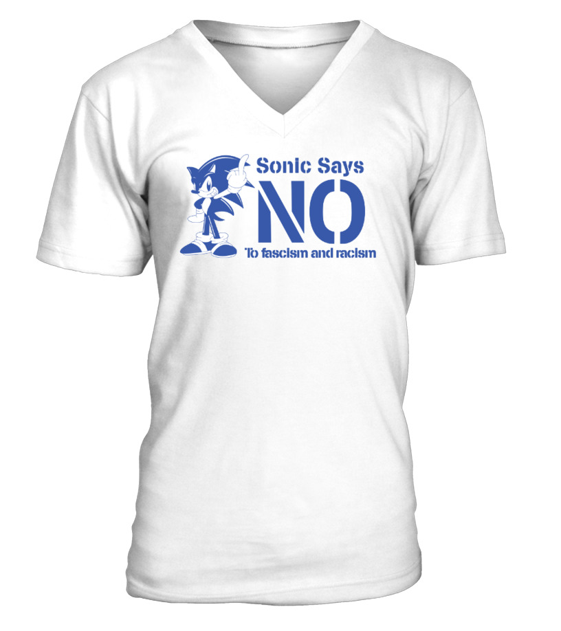 T-shirt - Sonic Says No To Fascism and racism | Teezily