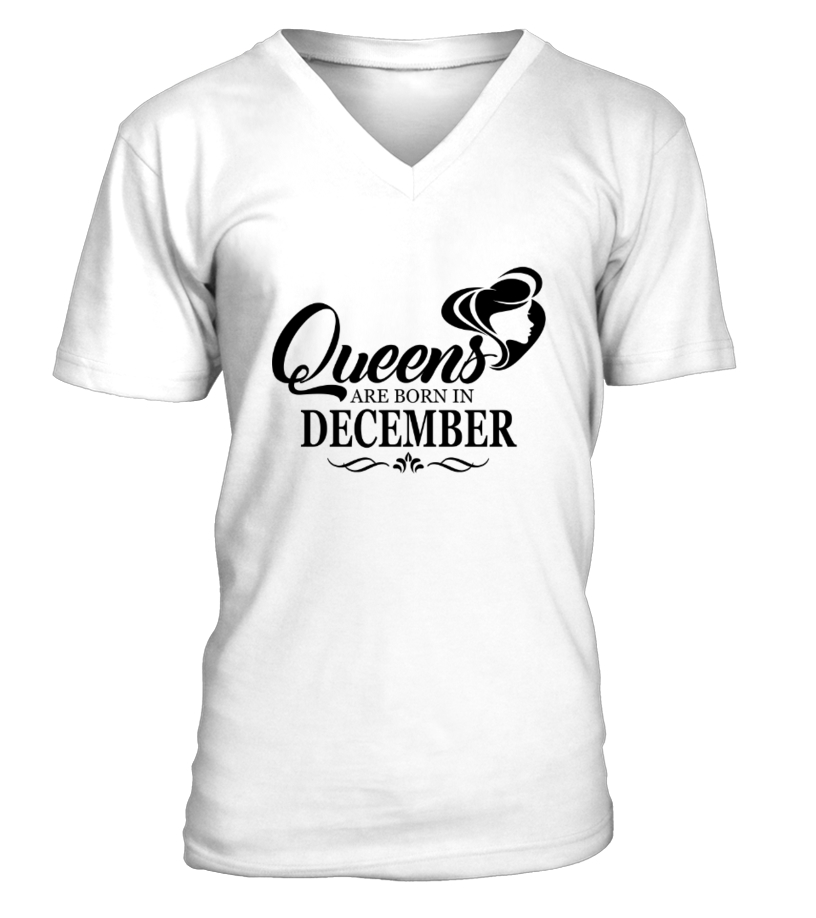 6f48c2e81 Queens are born in December - T-shirt | Teezily