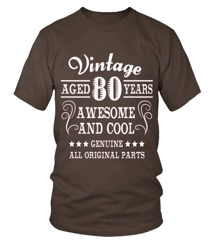 Men S 80th Birthday Gift T Shirt Vintage Awesome And Cool Fitted