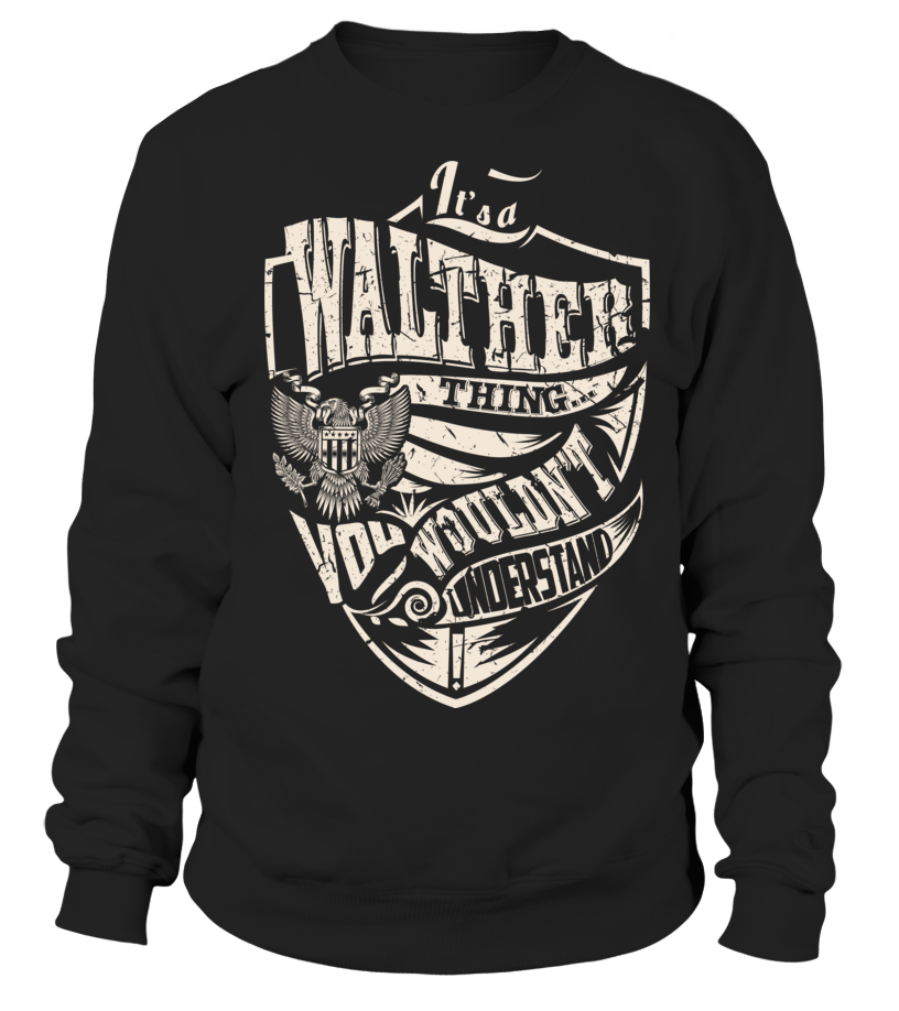 It's a WALTHER Thing - T-shirt | Teezily