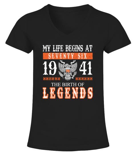 My life begin at Seventy Six 76th, 1941 T-Shirt | Teezily