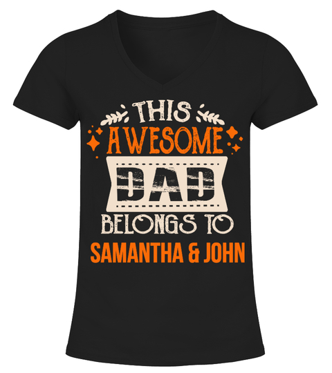 THIS AWESOME DAD BELONGS TO T-shirt | Teezily