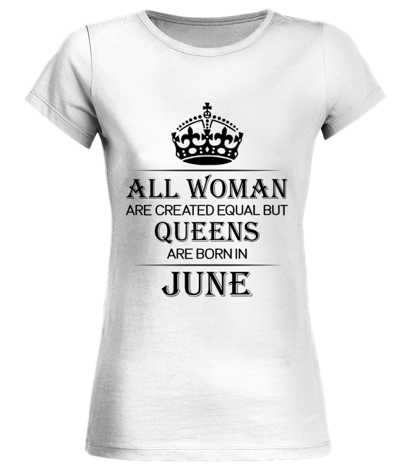 1588d544b All woman are created equal but queens are born in June | Birthday ...