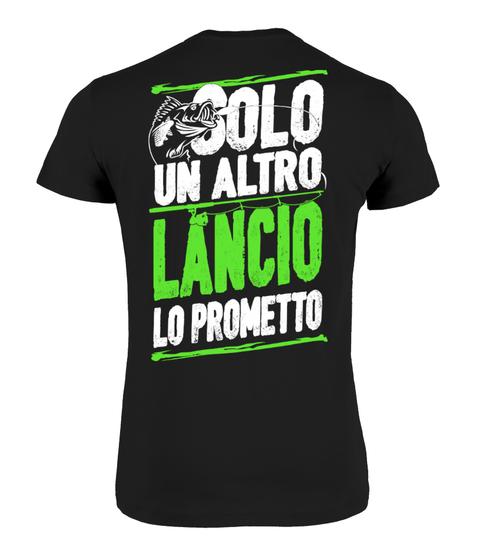 Maglietta PESCA SOLO UN ALTRO LANCIO | Teezily
