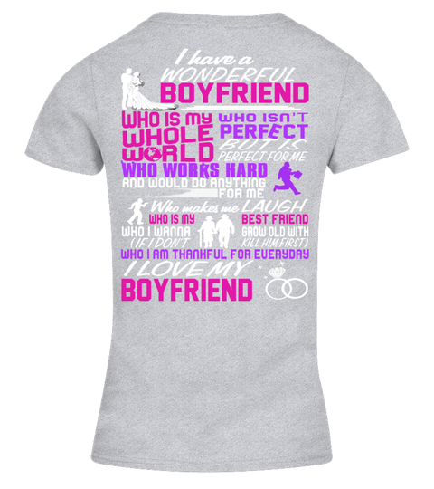 T-shirt I HAVE A WONDERFUL  BOYFRIEND | Teezily