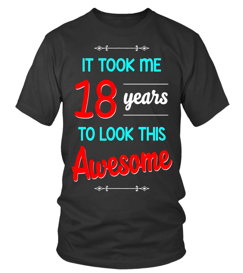 18th Birthday Gift Shirt Awesome 18 Year Old Tshirt