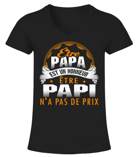 T-shirt Être Papa est un honneur, être papy n'a pas de prix T-SHIRT | Teezily