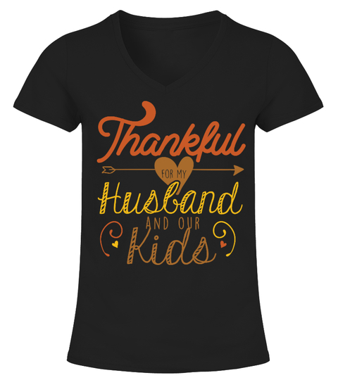 Thankful For My Husband and Kids T-shirt | Teezily