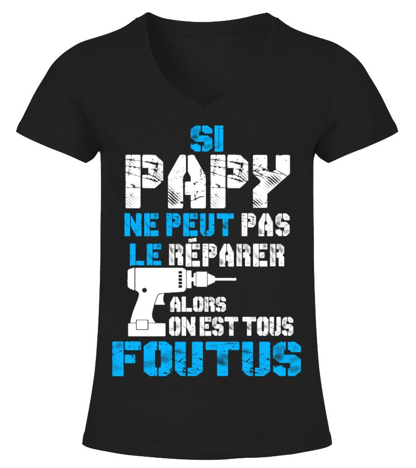 TEEZILY T-Shirt Homme Si Papy ne Peut Pas Le r/éparer Alors on est Tous foutus