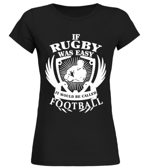 rugby was easy T Shirt T-shirt | Teezily