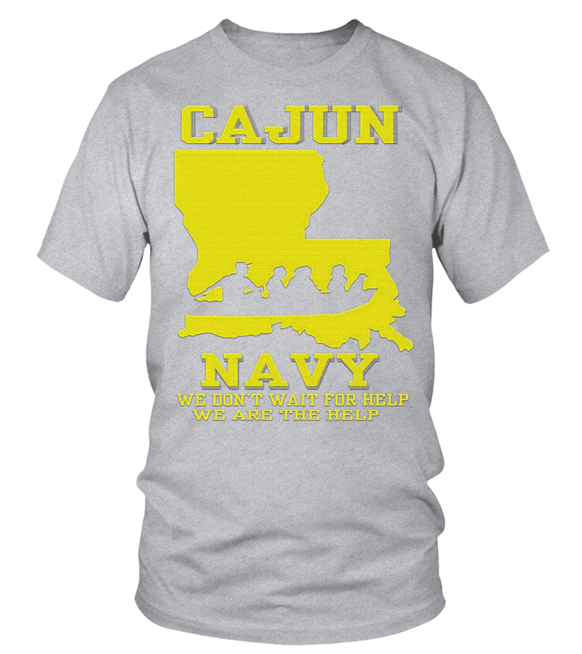 Cajun Navy Search and Rescue Like A Cajun Short Sleeve T-Shirt
