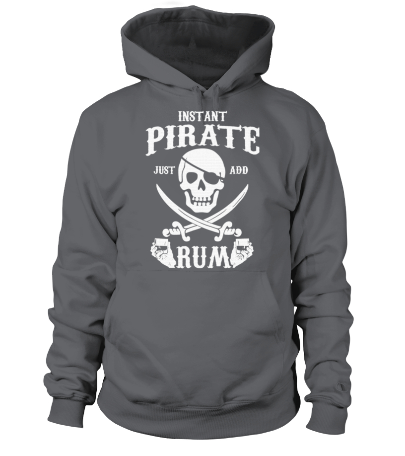10d824a03 61.Instant Pirate Just Add Rum-Funny Rum Lovers T-Shirt - T-shirt ...